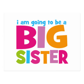 I am going to be a Big Sister Postcard