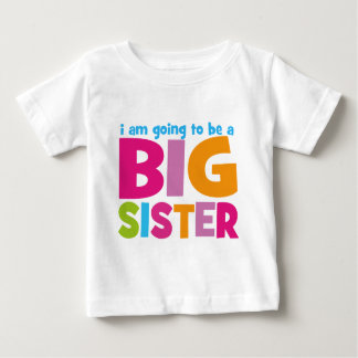 I am going to be a Big Sister Tee Shirts