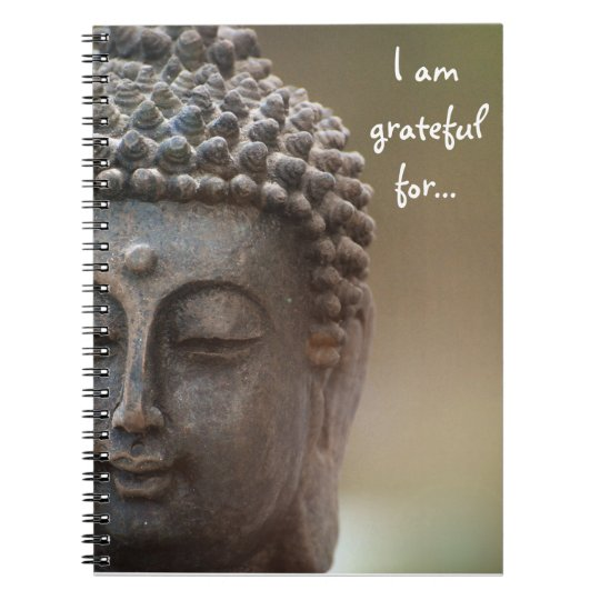 I am grateful for Gratitude Journal w/ Buddha