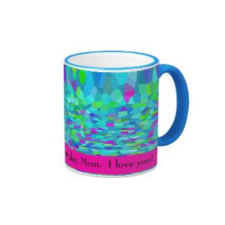 I Am Grateful for You Every Day, Mom.  I Love You! Ringer Mug
