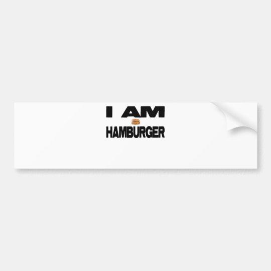I Am Hamburger Bumper Sticker