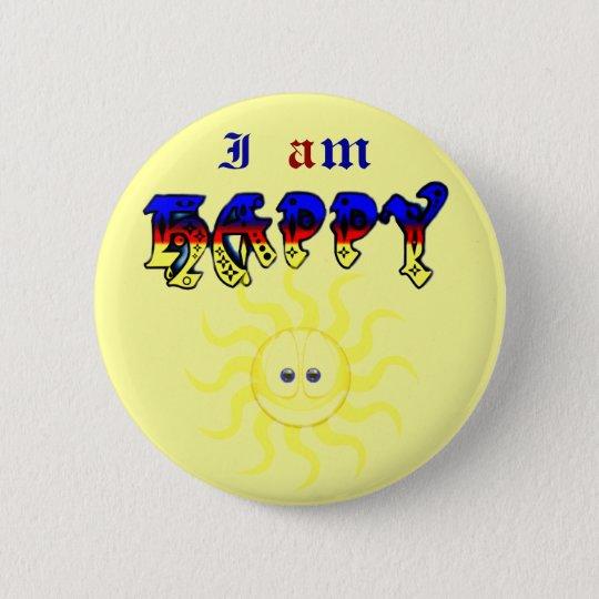 I am happy_ 6 cm round badge
