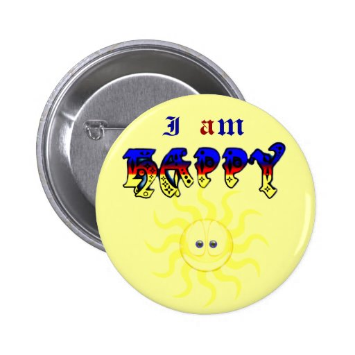 I am happy_ pinback button