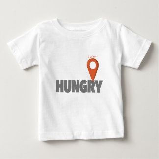 I Am Here - Hungry Baby T-Shirt