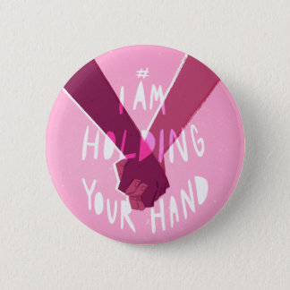 I Am Holding Your Hand by @Shutupdiana 6 Cm Round Badge