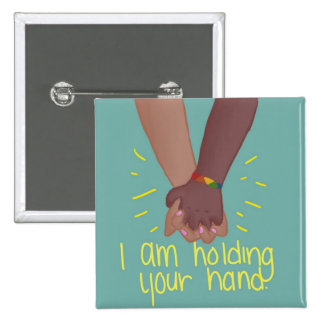 I Am Holding Your Hand by @SunflowerSnips 15 Cm Square Badge