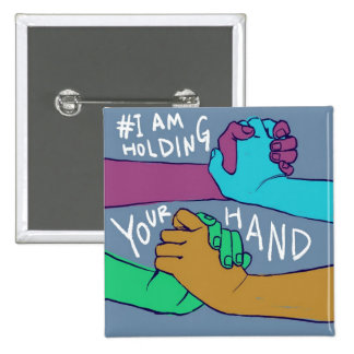 I Am Holding Your Hand (v.1) by @C_Rowles 15 Cm Square Badge