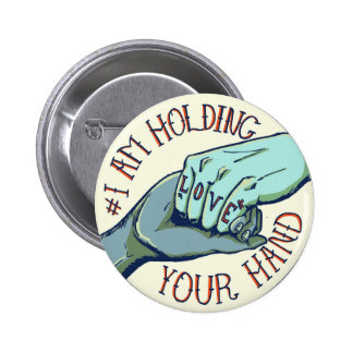 I Am Holding Your Hand (v.1) by Teylor Smirl 6 Cm Round Badge