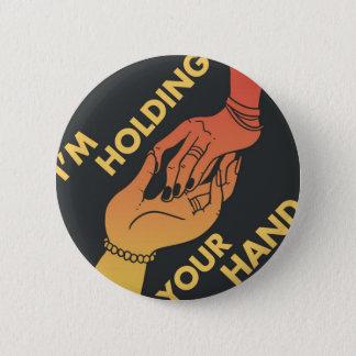 I Am Holding Your Hand (v.2) by @Shibert! 6 Cm Round Badge