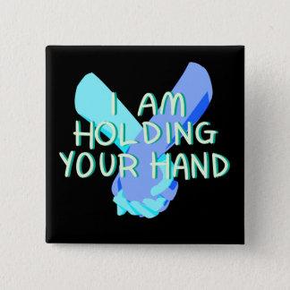I Am Holding Your Hand (v.4) by Britt Treichel 15 Cm Square Badge