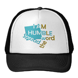 I am humble Spread the word Mesh Hat