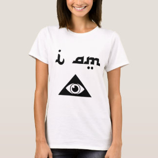 I Am Illuminati [Female Version] T-Shirt