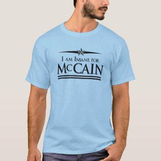 I am insane for McCain T-shirt