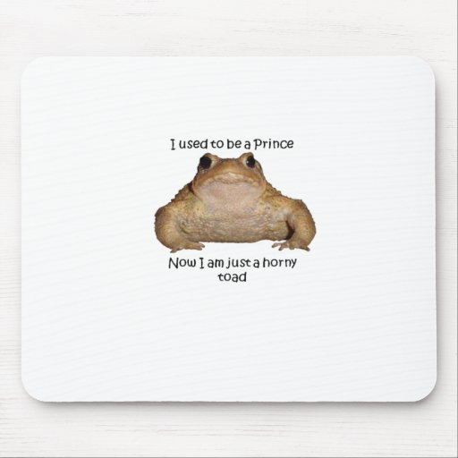 I Am Just A Horny Toad Mouse Pads