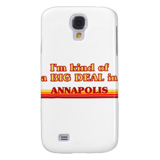 I am kind of a BIG DEAL in Annapolis Samsung Galaxy S4 Cases