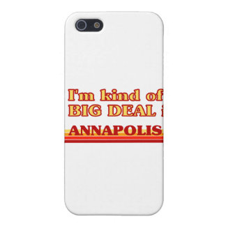I am kind of a BIG DEAL in Annapolis iPhone 5 Cover