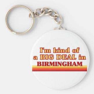I am kind of a BIG DEAL in Birmingham Basic Round Button Key Ring