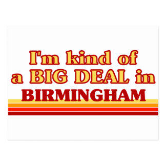 I am kind of a BIG DEAL in Birmingham Postcard