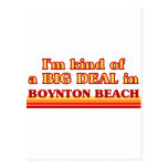 I am kind of a BIG DEAL in Boynton Beach Post Card