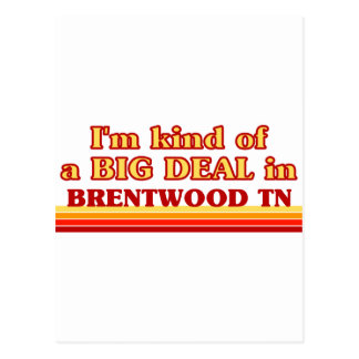 I am kind of a BIG DEAL in Brentwood Postcards