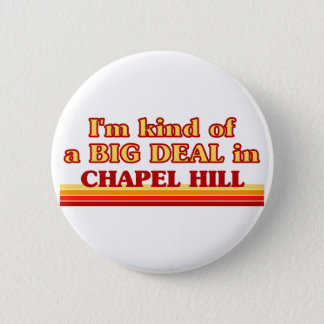 I am kind of a BIG DEAL in Charleston 6 Cm Round Badge