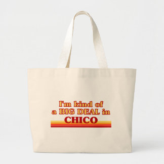 I am kind of a BIG DEAL in Chico Large Tote Bag