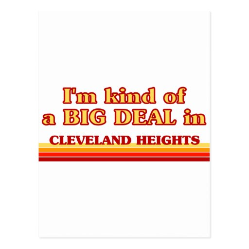 I am kind of a BIG DEAL in Cleveland Post Card