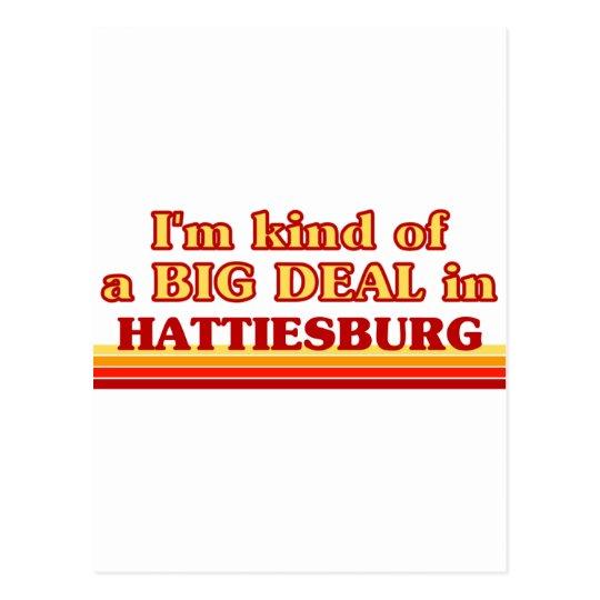 I am kind of a BIG DEAL in Hattiesburg Postcard