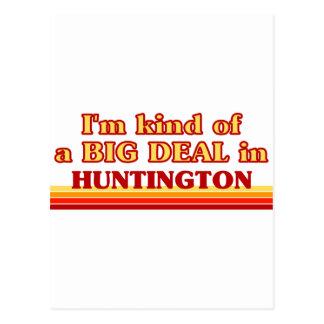 I am kind of a BIG DEAL in Huntington Post Card