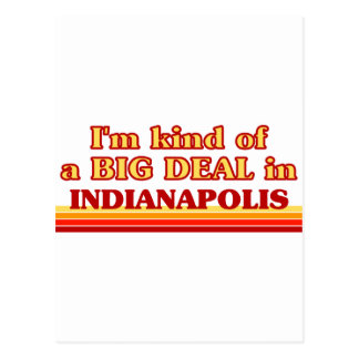 I am kind of a BIG DEAL in Indianapolis Postcard
