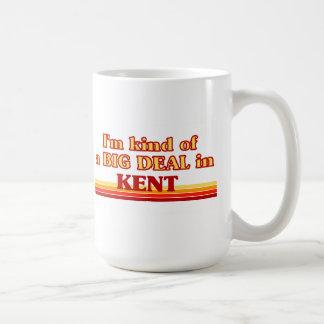I am kind of a BIG DEAL in Kent Coffee Mug