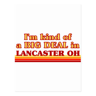 I am kind of a BIG DEAL in Lancaster Postcard