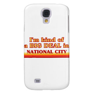 I am kind of a BIG DEAL in National City Samsung Galaxy S4 Case