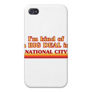 I am kind of a BIG DEAL in National City Cover For iPhone 4