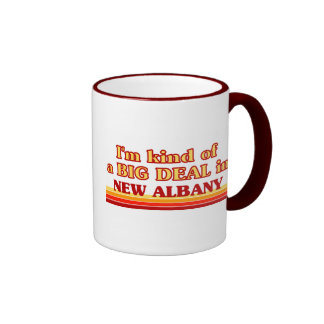 I am kind of a BIG DEAL in New Albany Mugs
