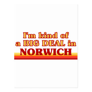 I am kind of a BIG DEAL in Norwich Postcard