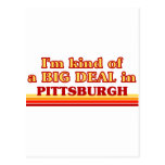 I am kind of a BIG DEAL in Pittsburgh Post Cards