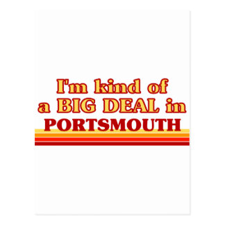 I am kind of a BIG DEAL in Portsmouth Postcard