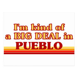 I am kind of a BIG DEAL in Pueblo Post Cards