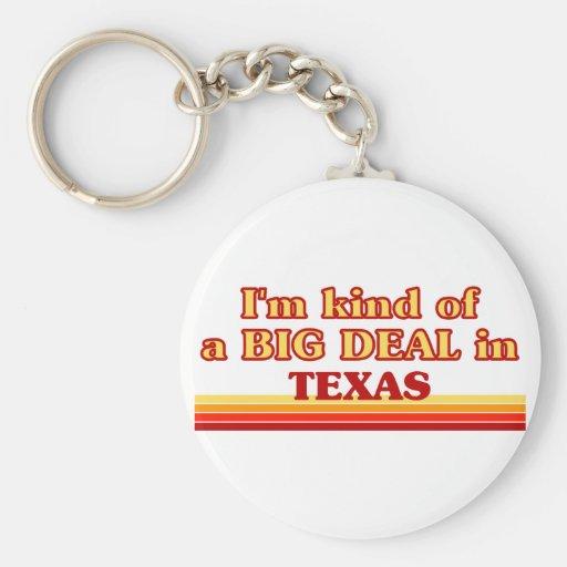 I am kind of a BIG DEAL on Texas Key Chains