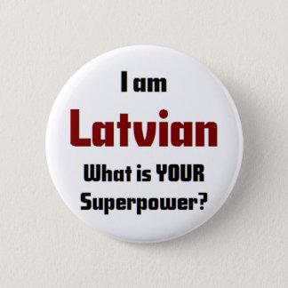 i am latvian 6 cm round badge