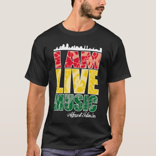 I AM LIVE MUSIC T-Shirt