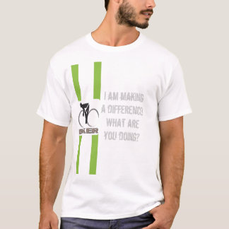 I am making a difference! T-Shirt