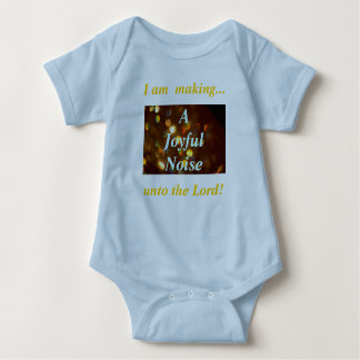 I am  making..., unto the Lord!, A... Baby Bodysuit