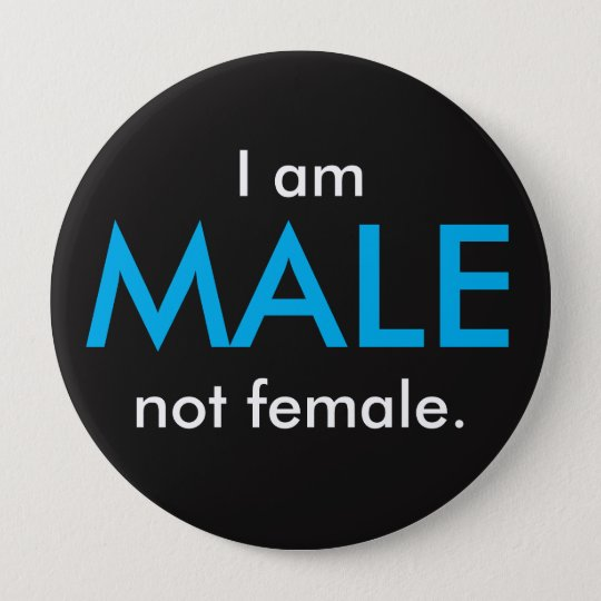 I am MALE Button