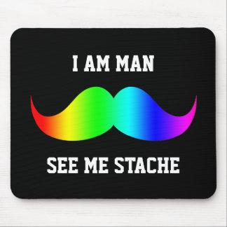 I am man see me stach mustache moustache RAINBOW Mouse Pad