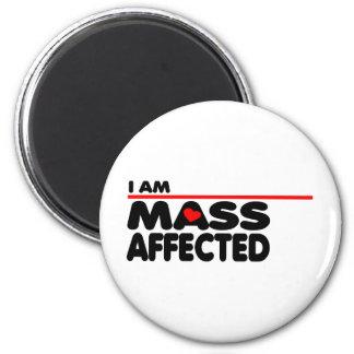 I am Mass Affected 6 Cm Round Magnet