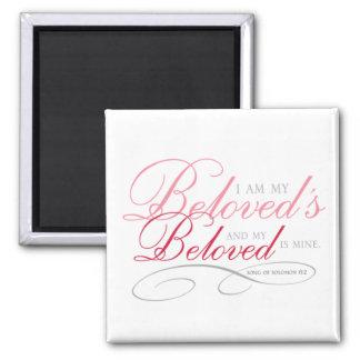 I Am My Beloved's, Pink Square Magnet