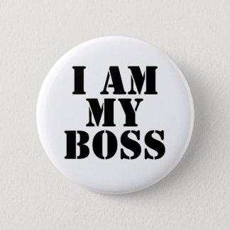 I am My Boss. Slogan. 6 Cm Round Badge