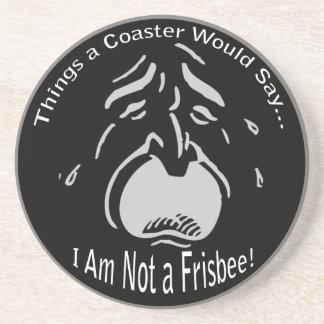 I Am Not a Frisbee Dark Coaster